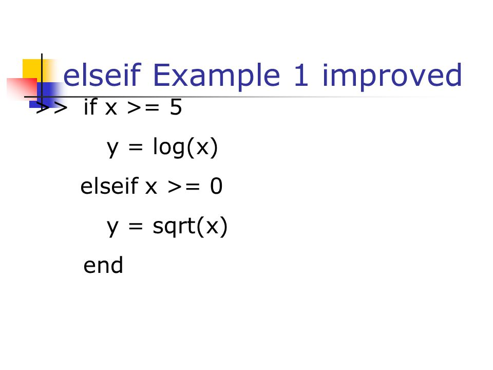 elseif Example 1 improved