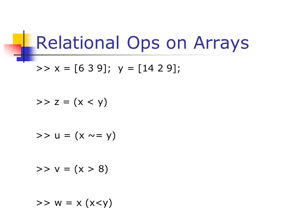 Relational Ops on Arrays