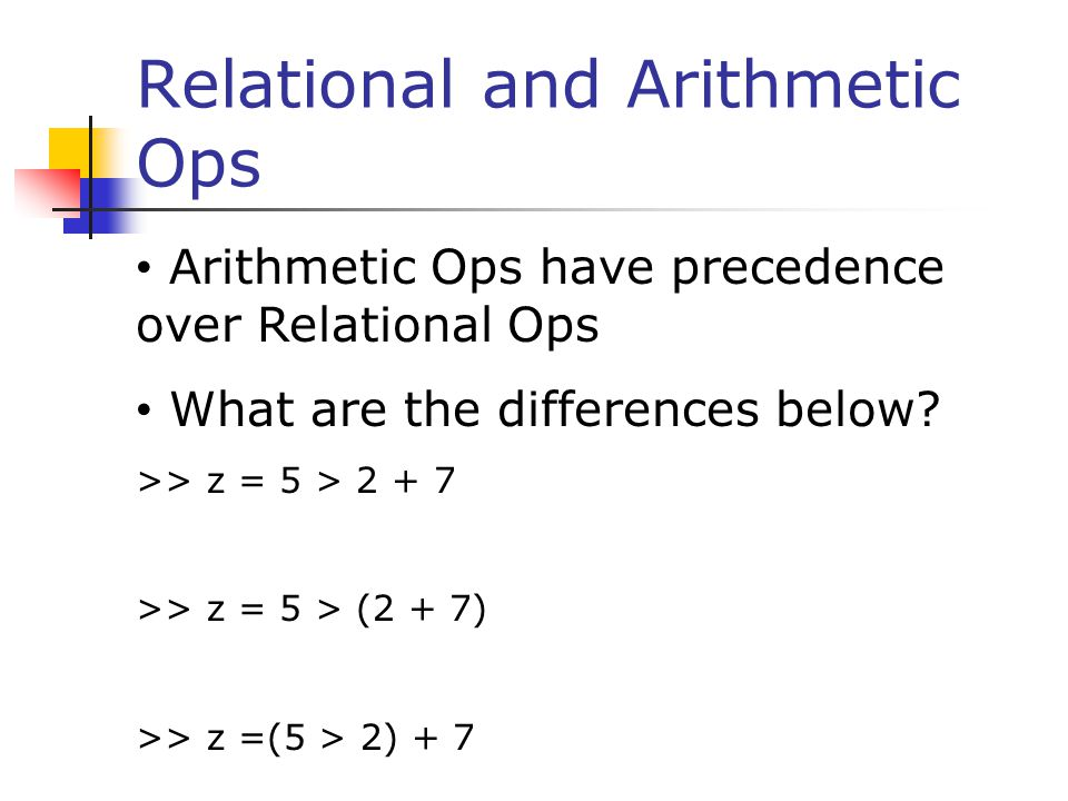 Relational and Arithmetic Ops