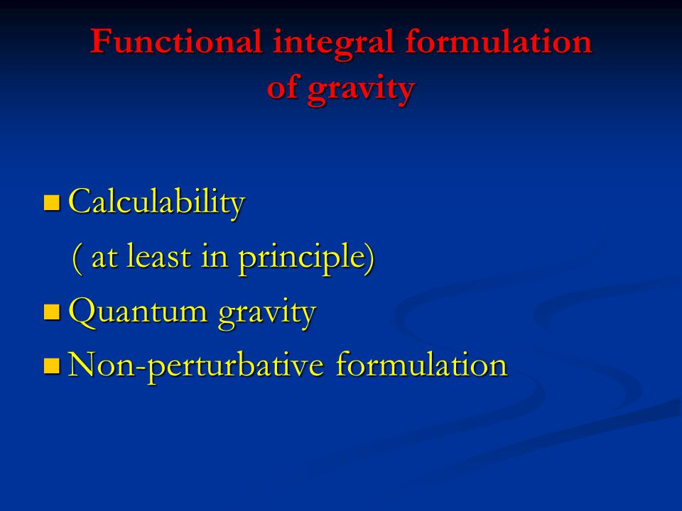 Functional integral formulation of gravity