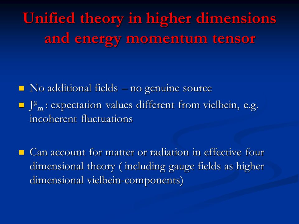 Unified theory in higher dimensions and energy momentum tensor