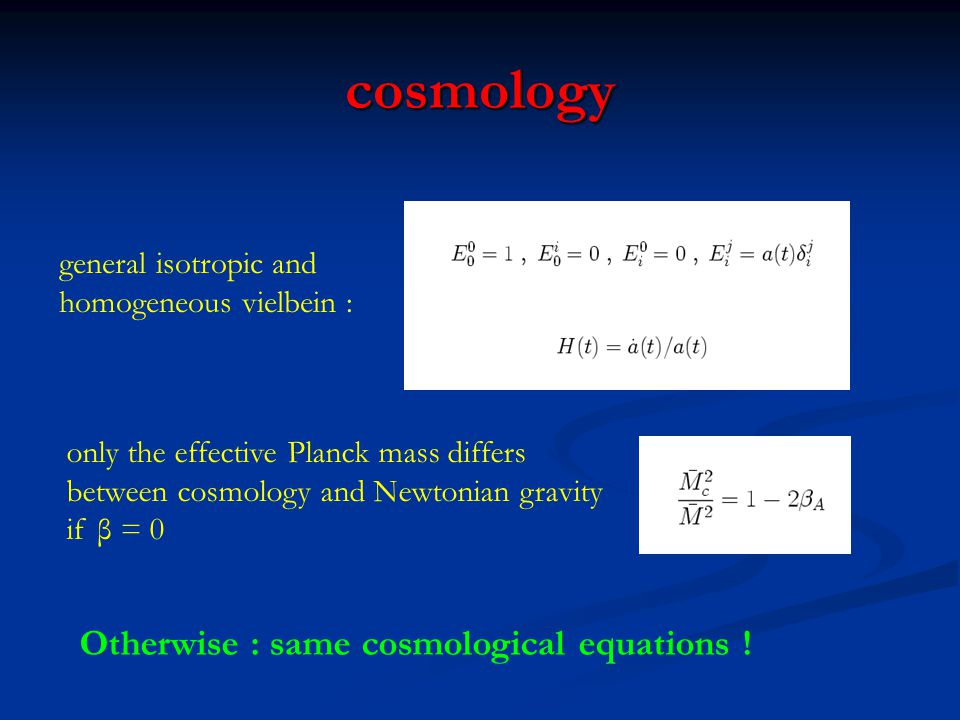 cosmology Otherwise : same cosmological equations !