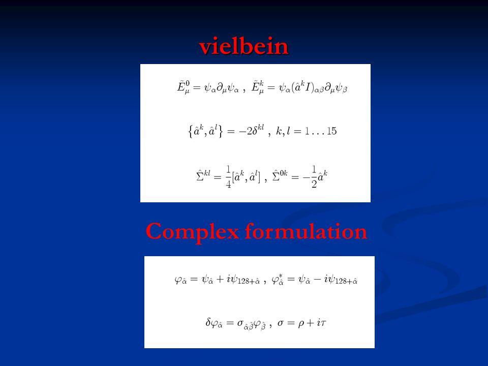 vielbein Complex formulation