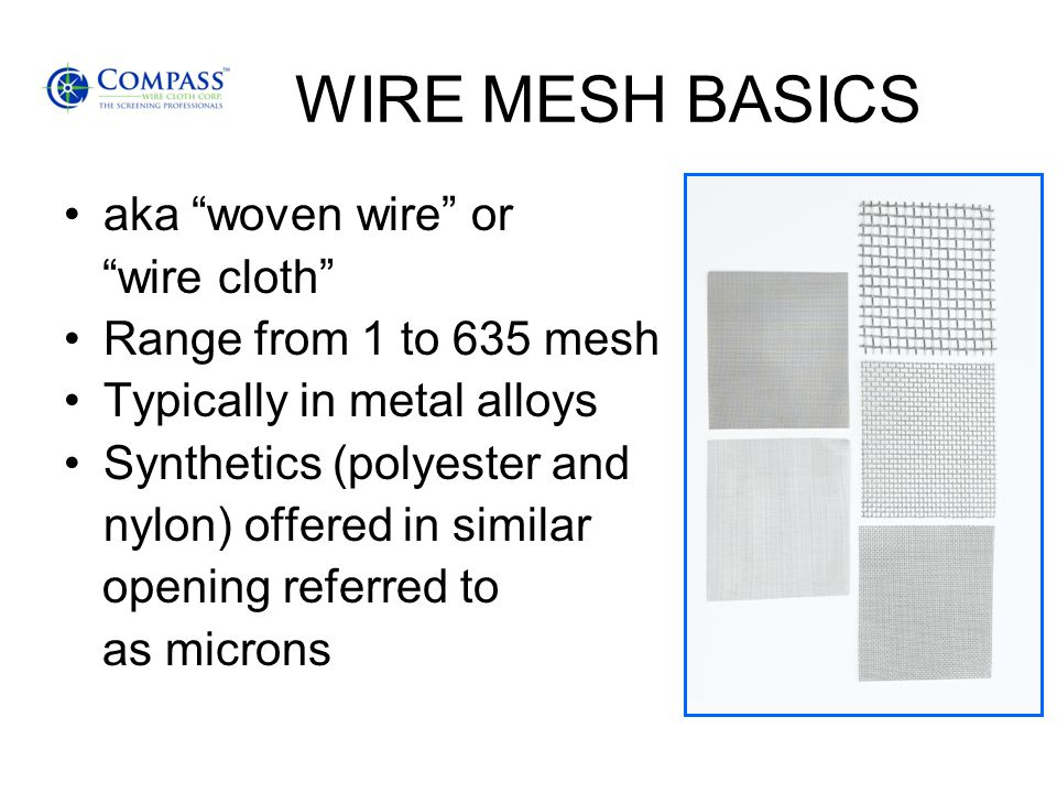 WIRE MESH BASICS aka woven wire or wire cloth