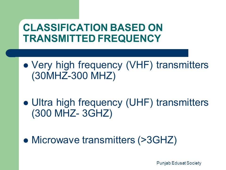 CLASSIFICATION BASED ON TRANSMITTED FREQUENCY