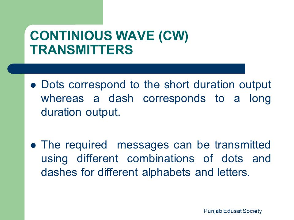 CONTINIOUS WAVE (CW) TRANSMITTERS