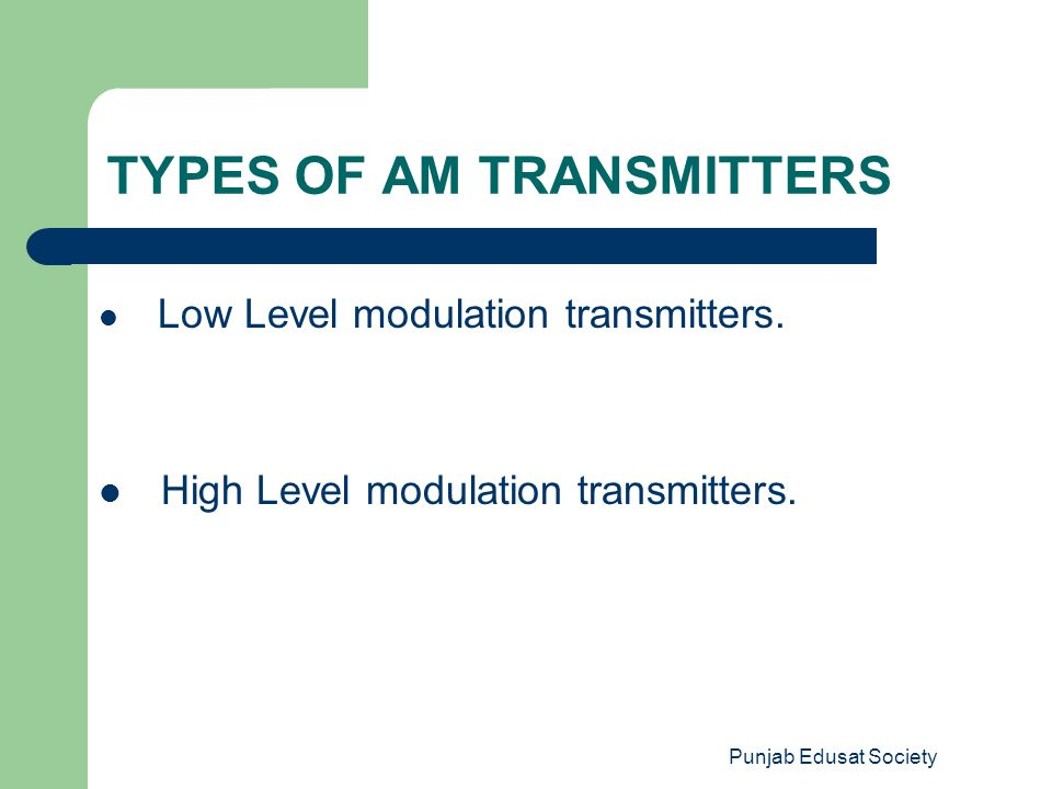 TYPES OF AM TRANSMITTERS