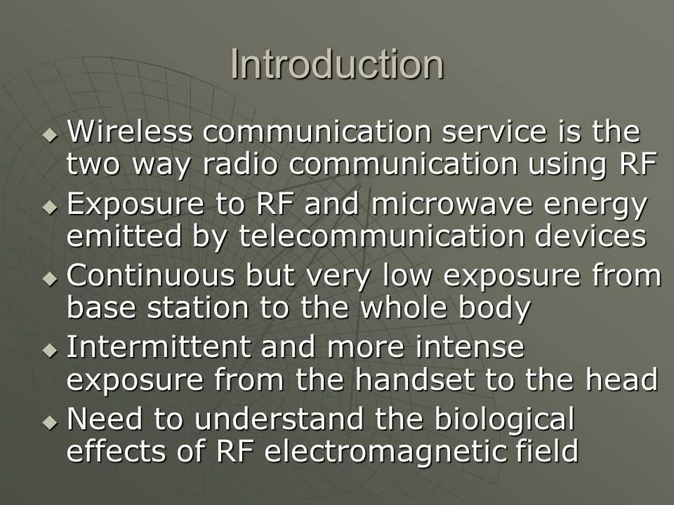 Introduction Wireless communication service is the two way radio communication using RF.
