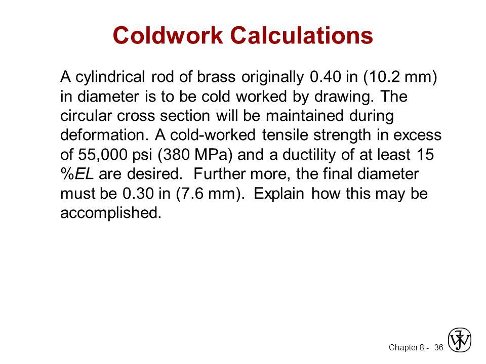 Coldwork Calculations