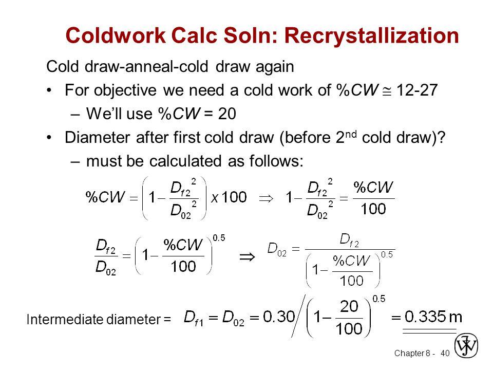 Coldwork Calc Soln: Recrystallization