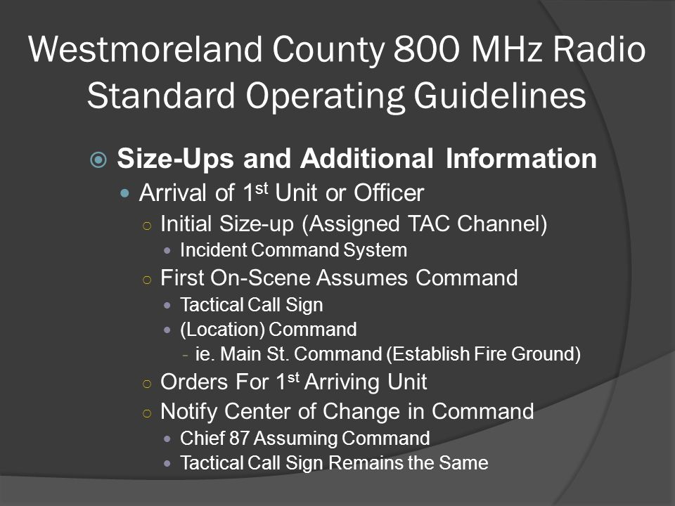 Westmoreland County 800 MHz Radio Standard Operating Guidelines