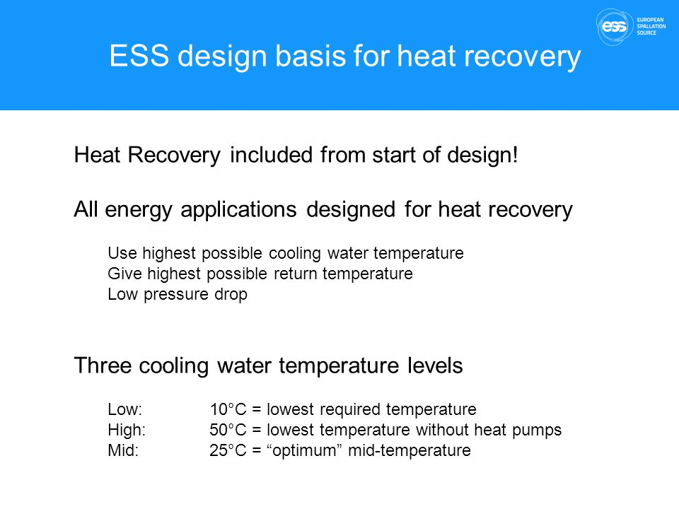 ESS design basis for heat recovery