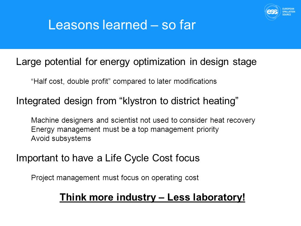 Think more industry – Less laboratory!
