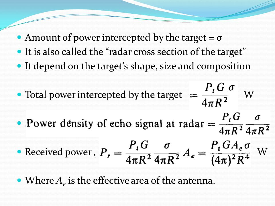 Amount of power intercepted by the target = σ