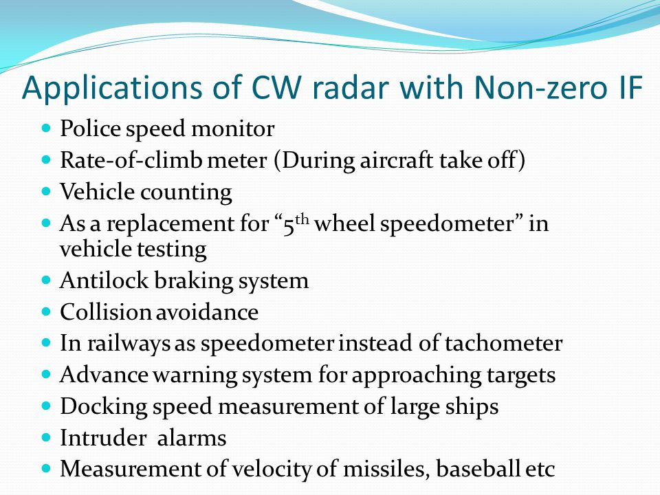 Applications of CW radar with Non-zero IF