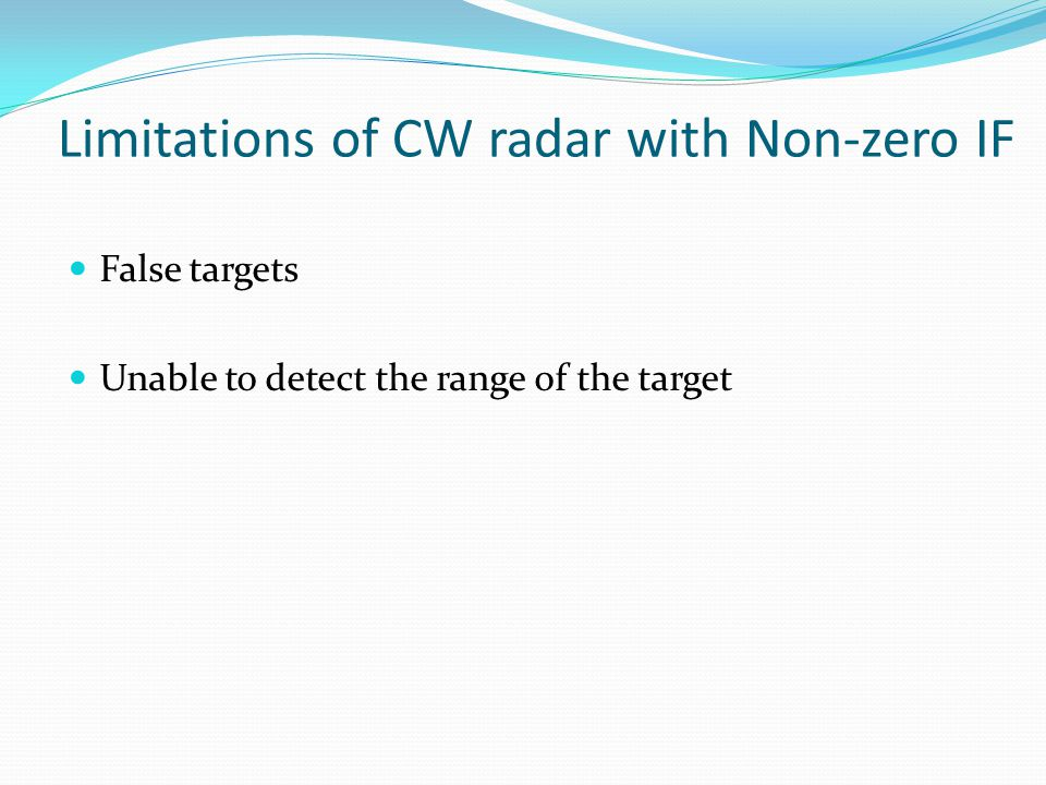 Limitations of CW radar with Non-zero IF