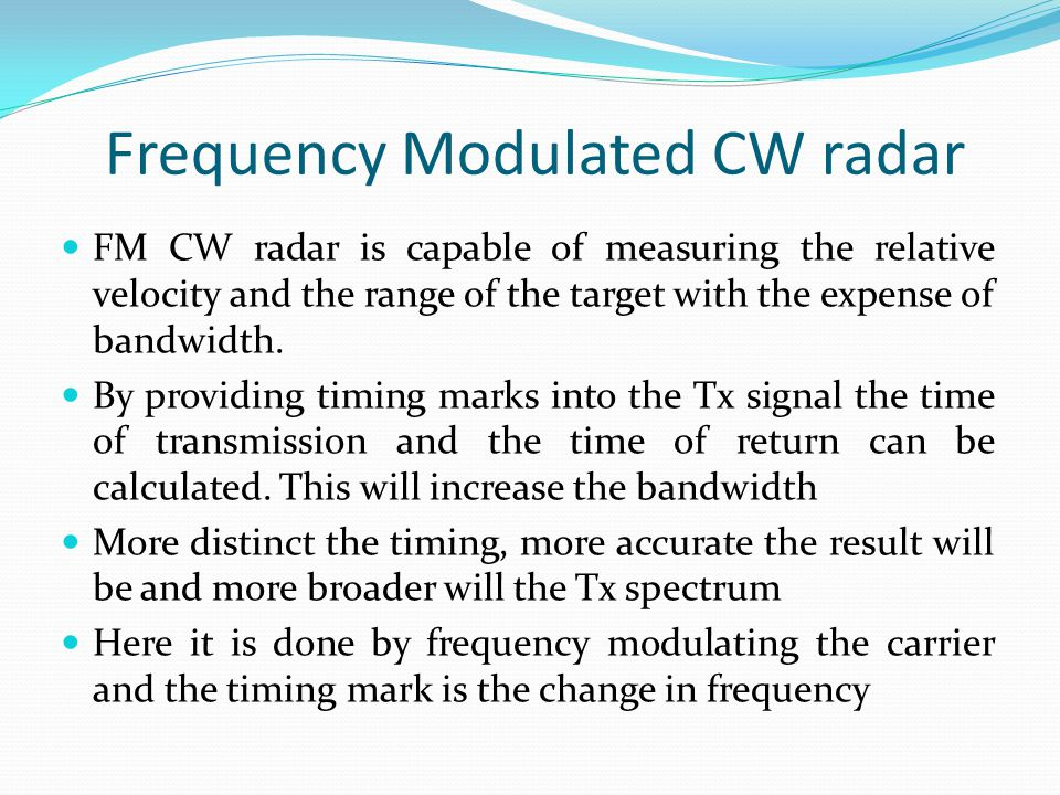 Frequency Modulated CW radar