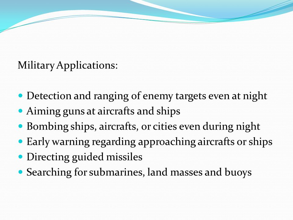 Military Applications:
