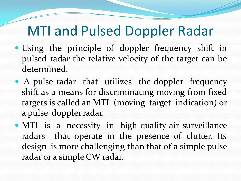 MTI and Pulsed Doppler Radar