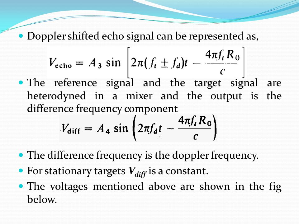 Doppler shifted echo signal can be represented as,