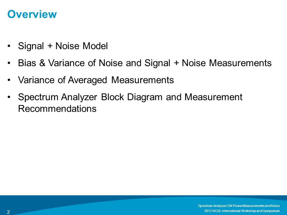 Overview Signal + Noise Model