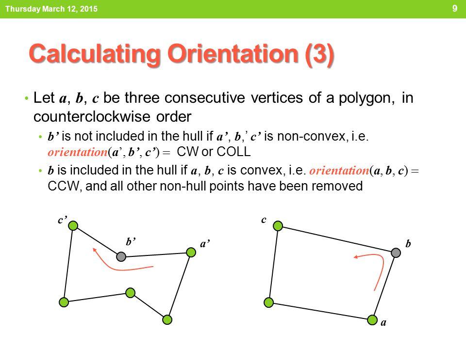 Calculating Orientation (3)