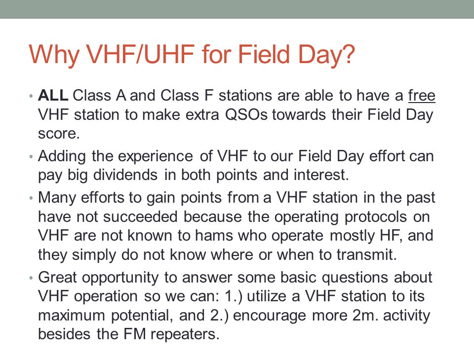 Why VHF/UHF for Field Day
