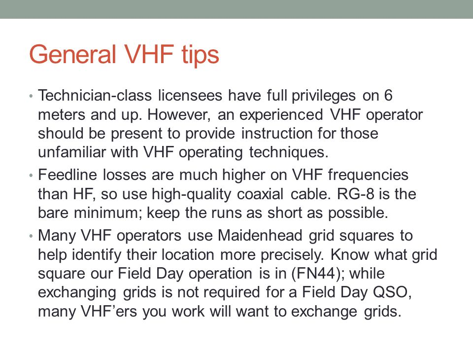 General VHF tips