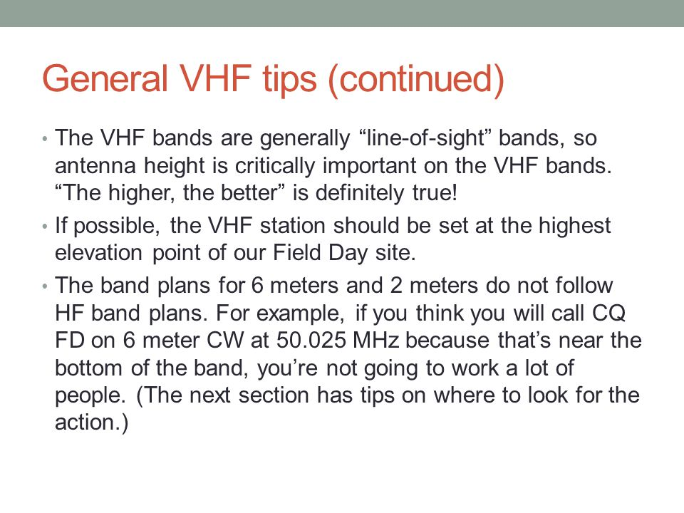General VHF tips (continued)