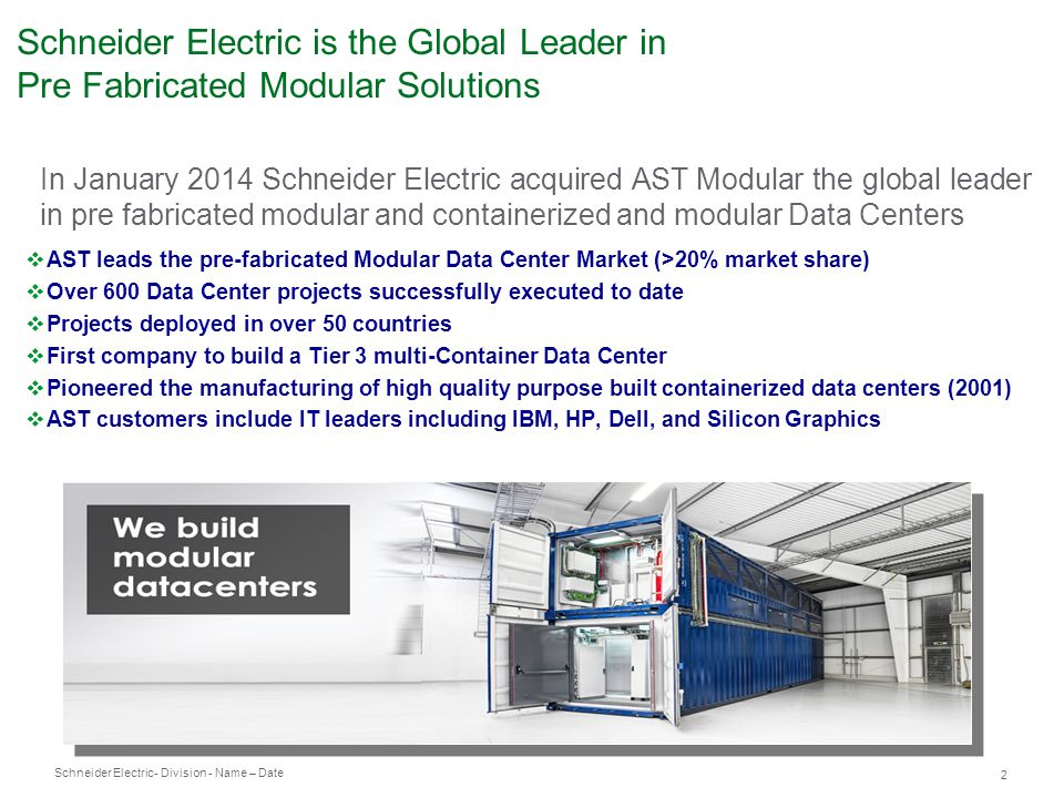 Schneider Electric is the Global Leader in Pre Fabricated Modular Solutions