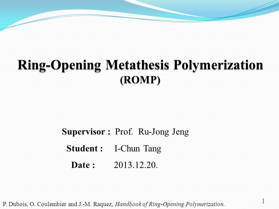 ring opening metathesis presentations