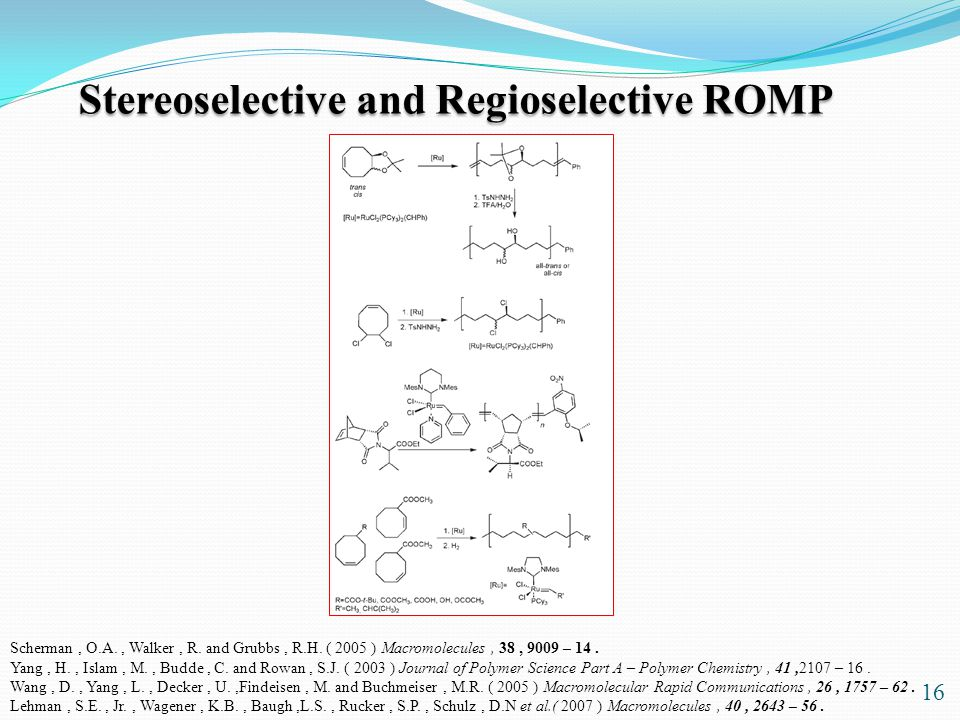 Stereoselective and Regioselective ROMP