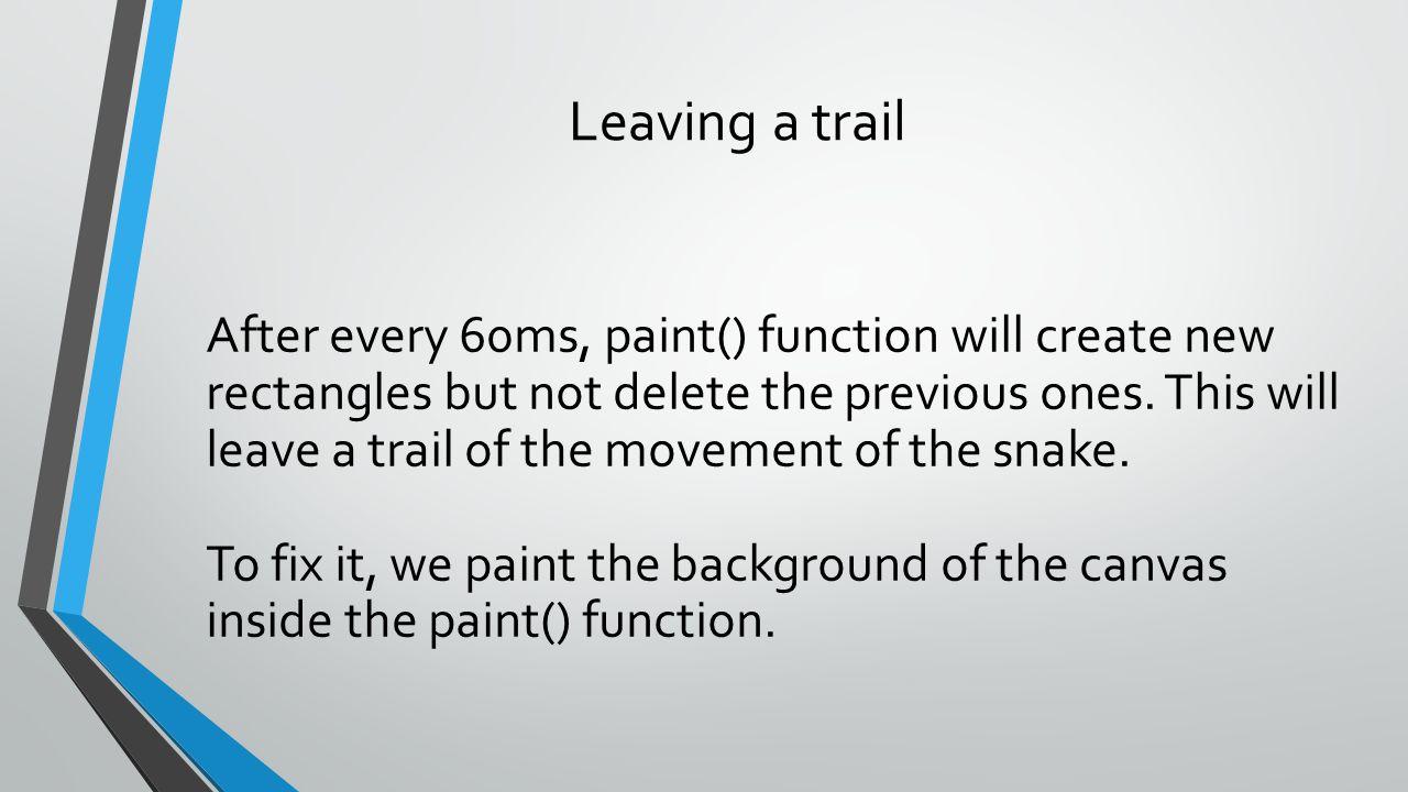 Leaving a trail