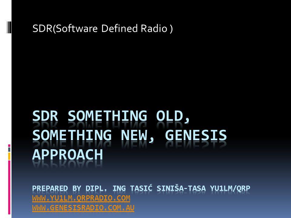 SDR(Software Defined Radio )