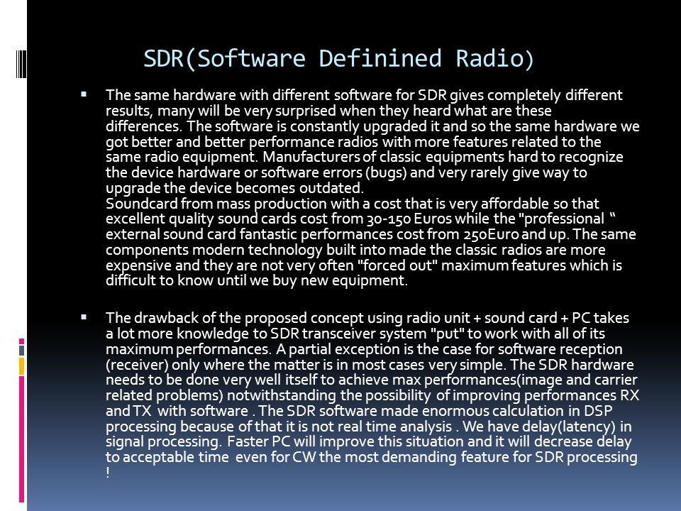 SDR(Software Definined Radio)