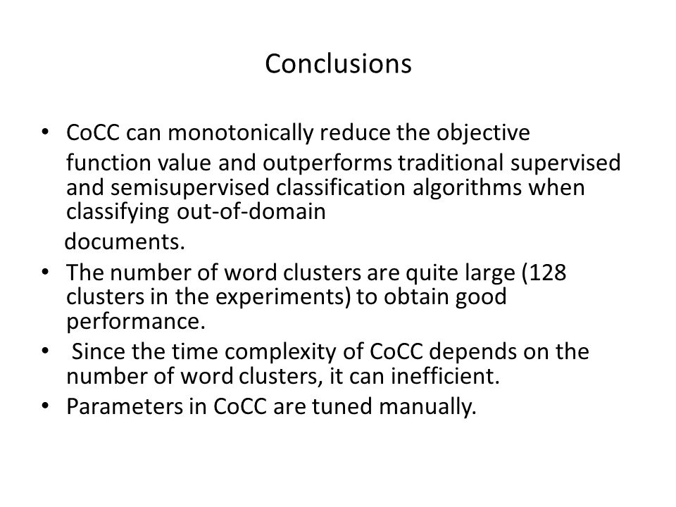 Conclusions CoCC can monotonically reduce the objective