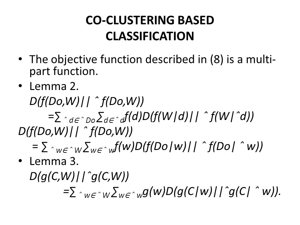 CO-CLUSTERING BASED CLASSIFICATION