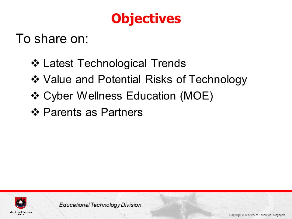 Objectives To share on: Latest Technological Trends