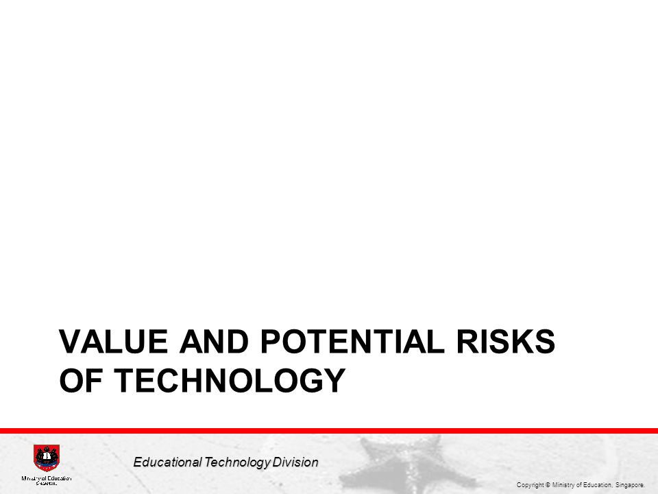 VALUE and Potential Risks of Technology