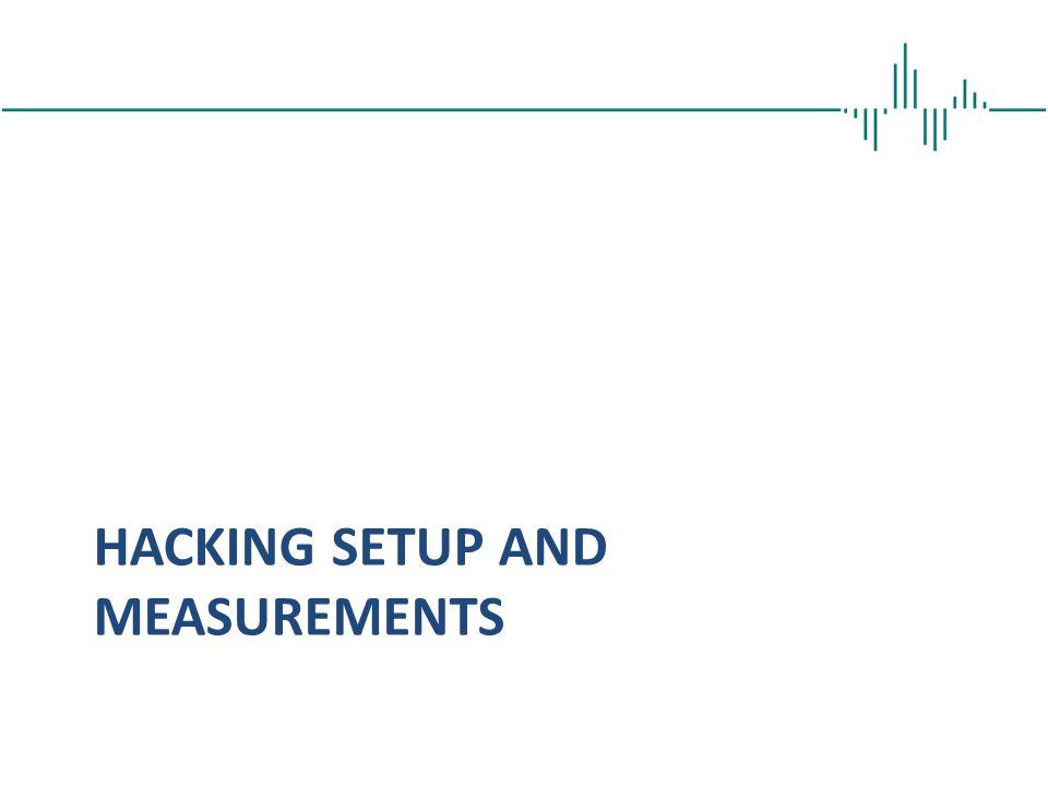 Hacking SETUP and measurements