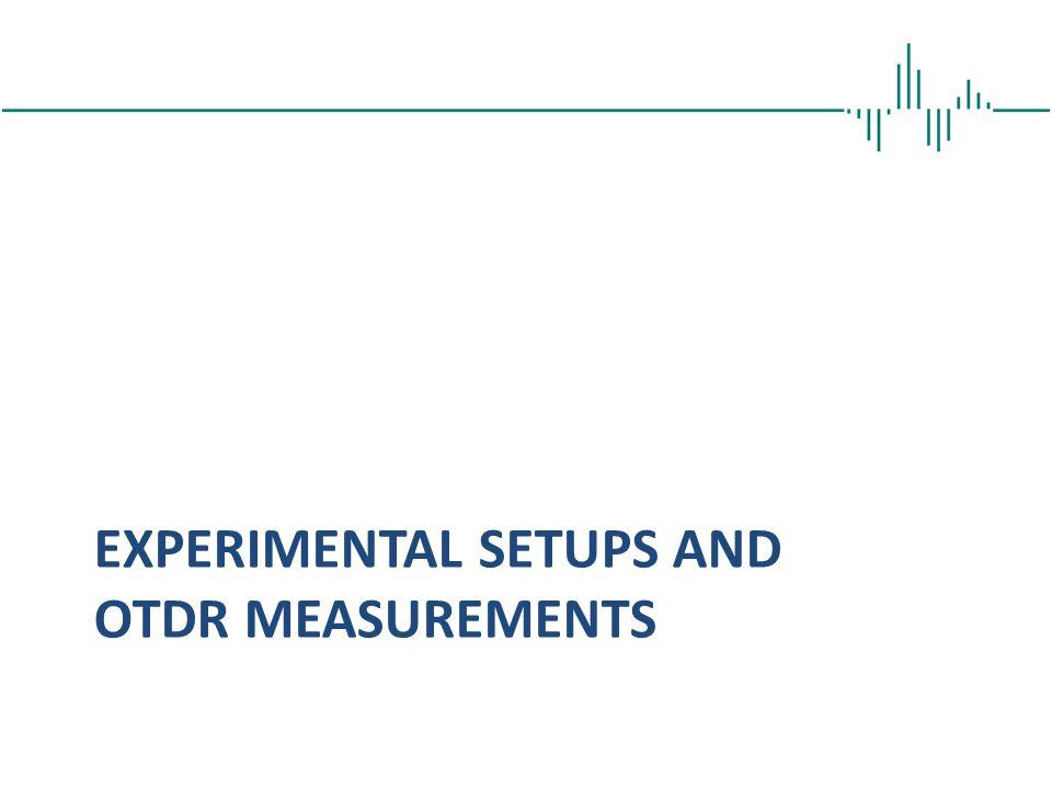 experimental setups and OTDR measurements