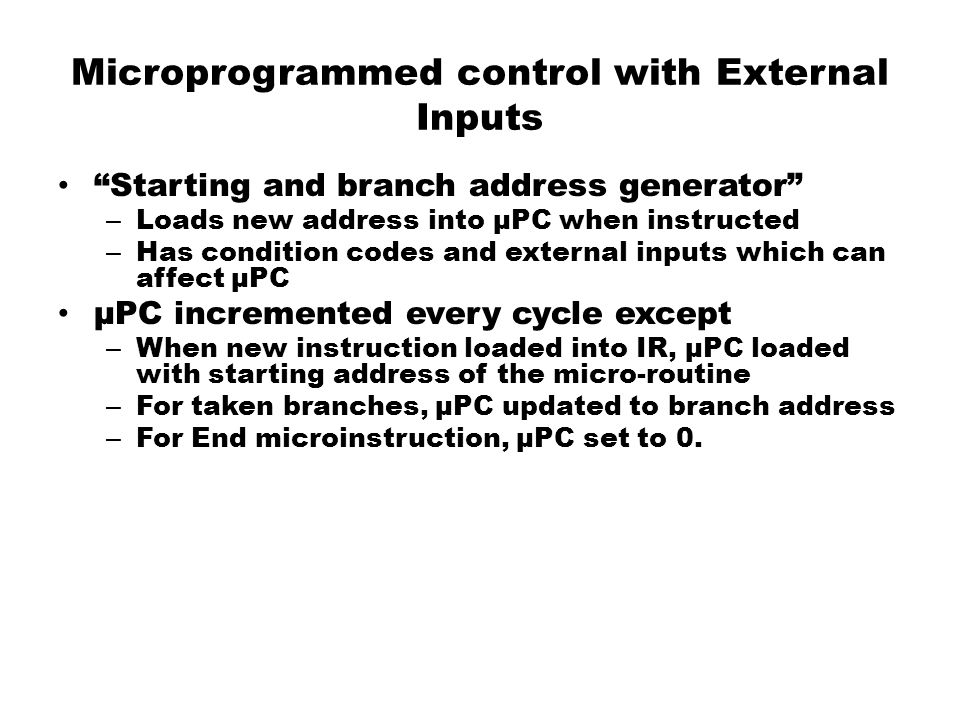 Microprogrammed control with External Inputs