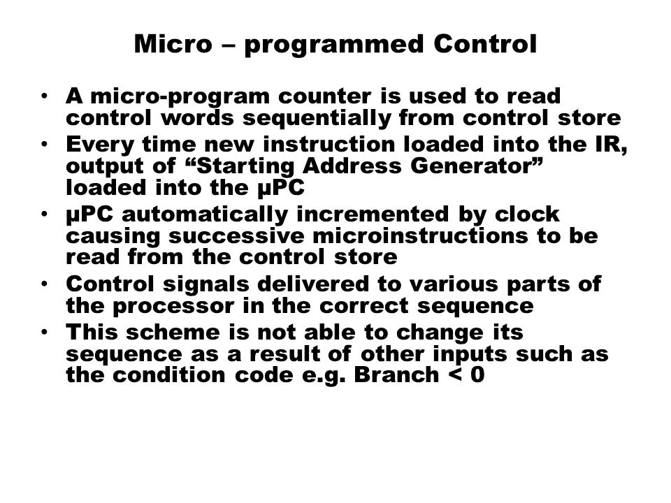 Micro – programmed Control