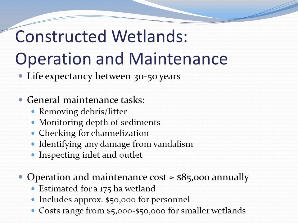 Constructed Wetlands: Operation and Maintenance