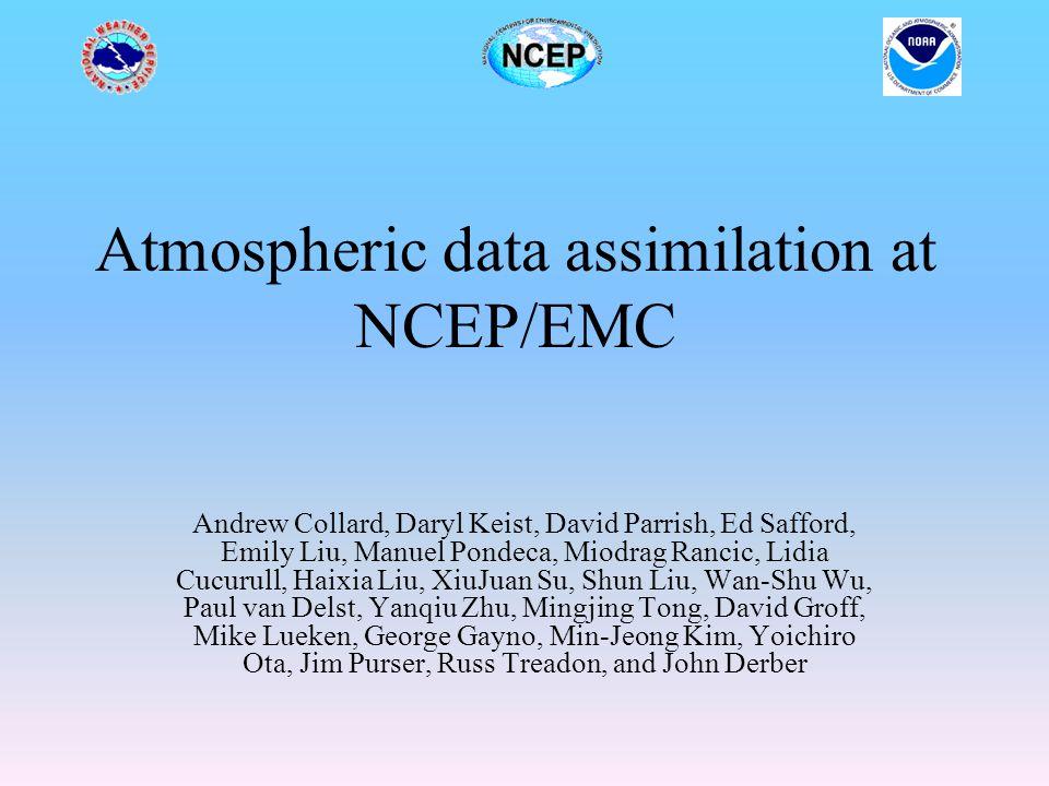 Atmospheric data assimilation at NCEP/EMC