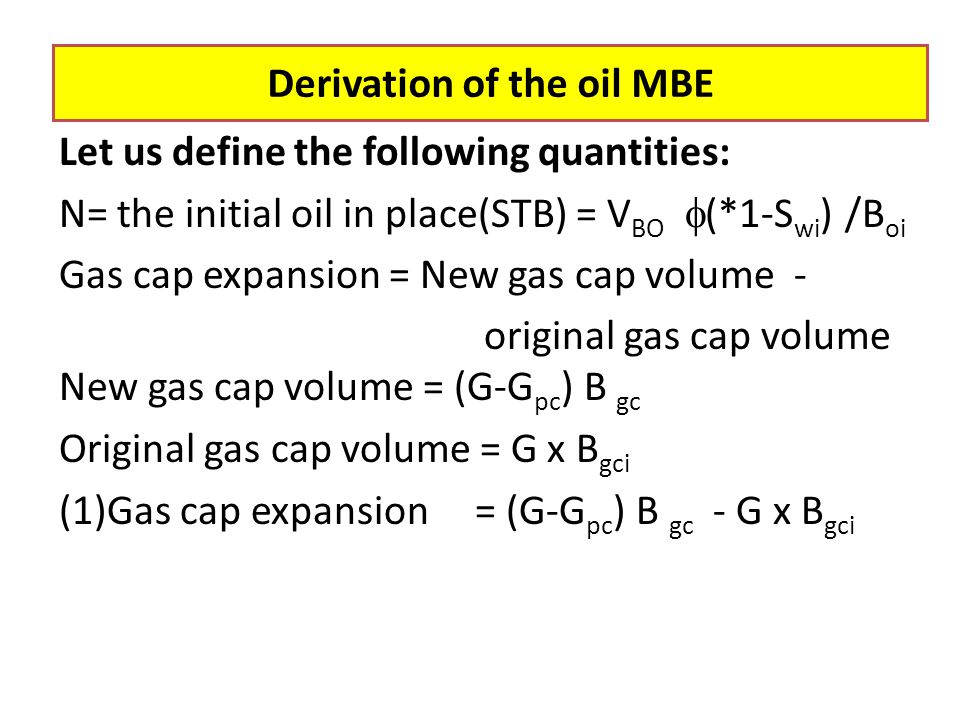 Derivation of the oil MBE