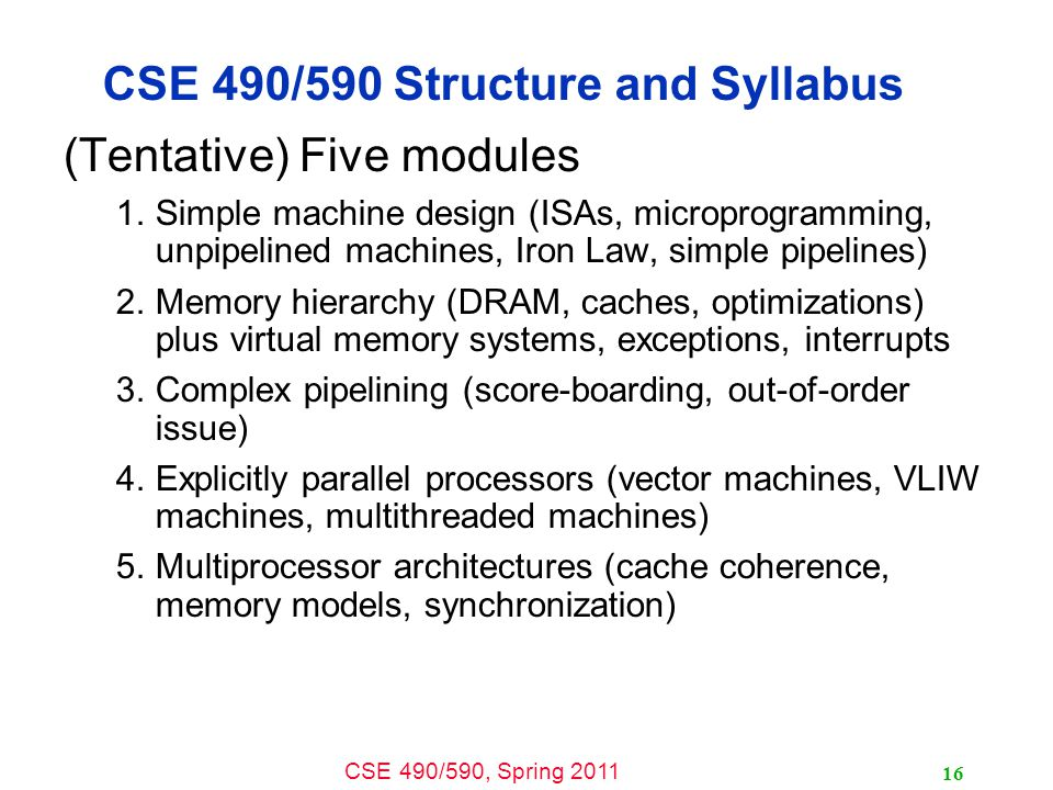CSE 490/590 Structure and Syllabus