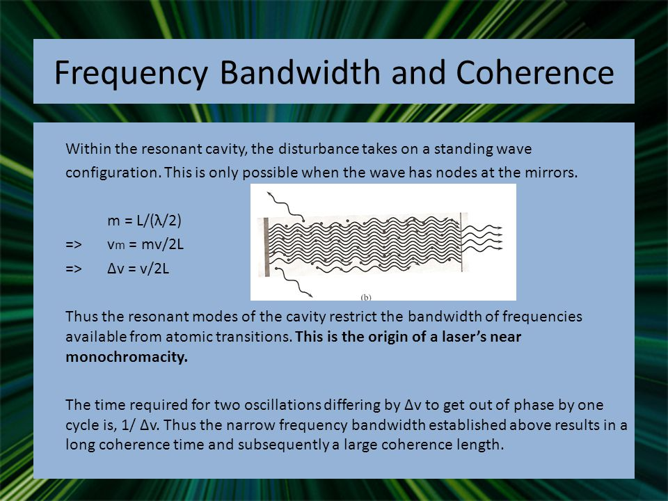 Frequency Bandwidth and Coherence