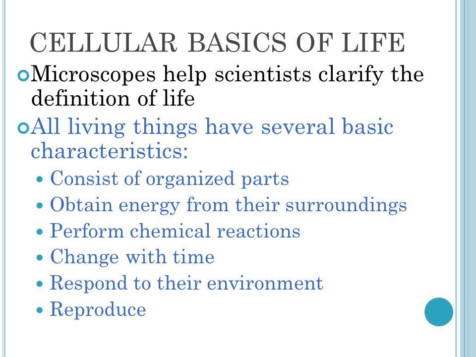 CELLULAR BASICS OF LIFE