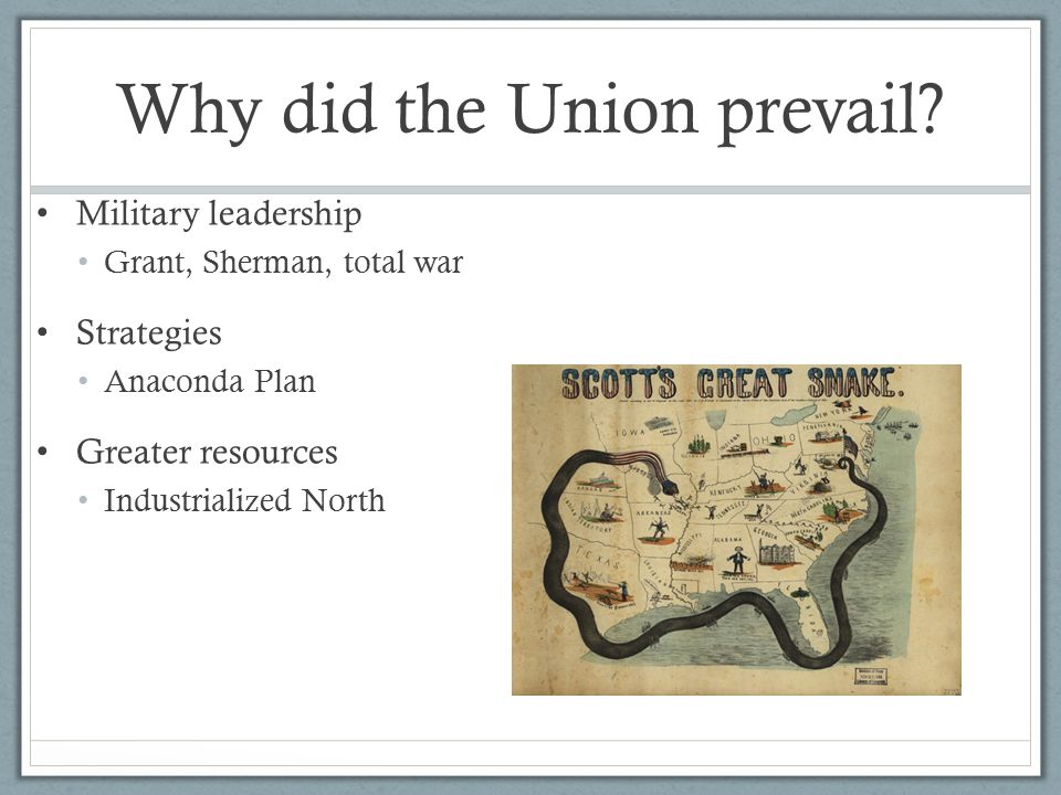 Why did the Union prevail